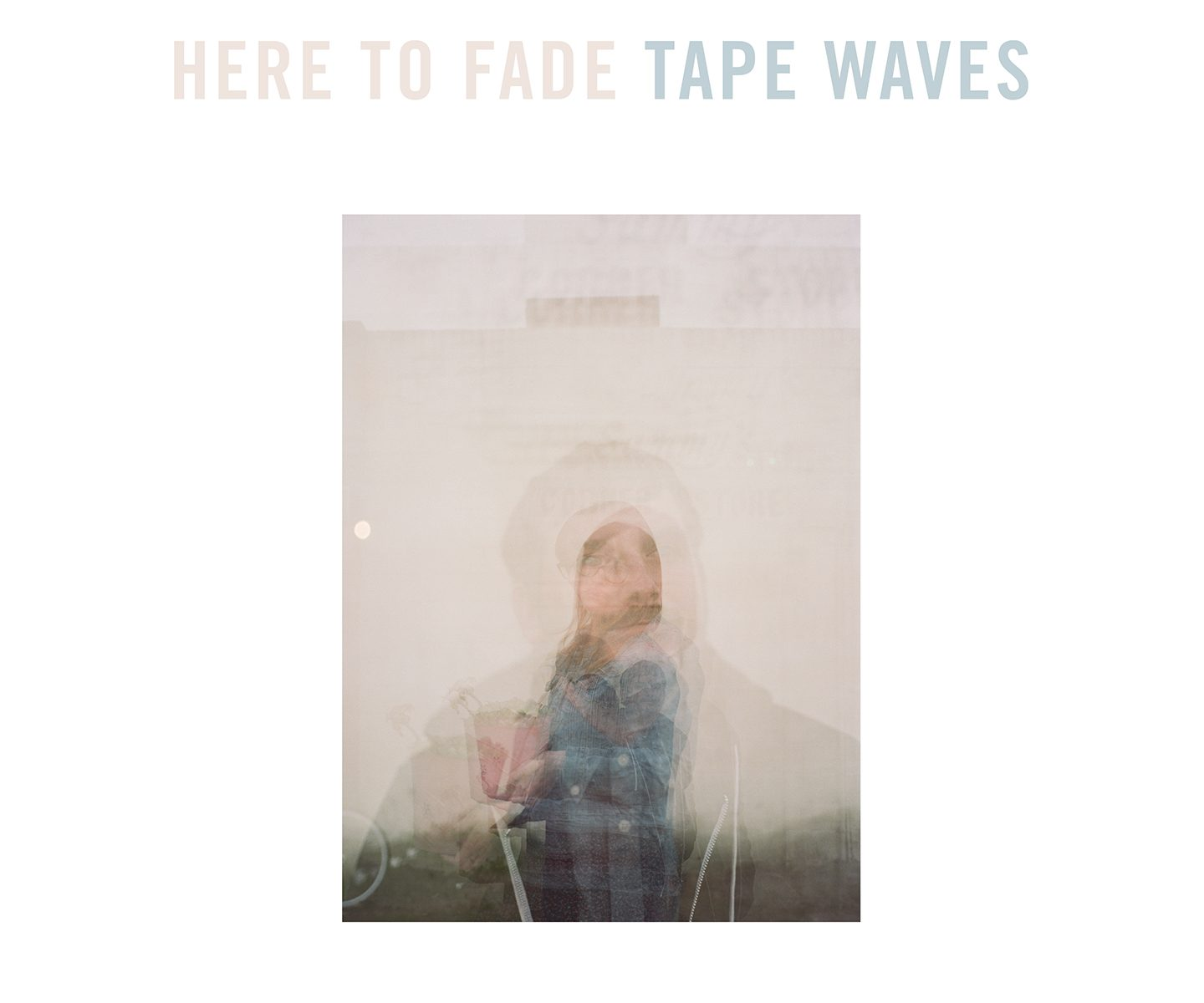 Tape Waves | Here To Fade | 3hive.com