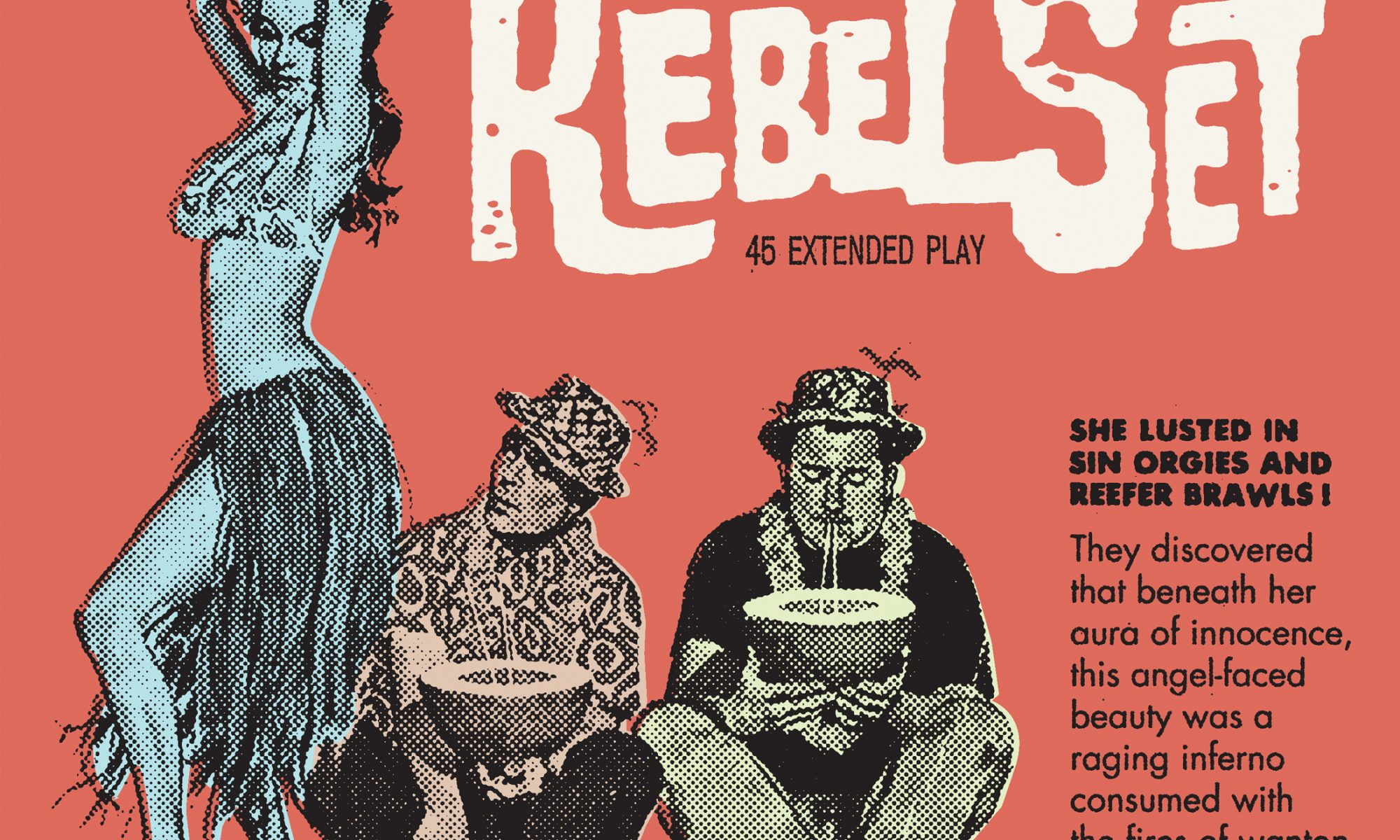The Rebel Set   4 Song EP   3hive.com