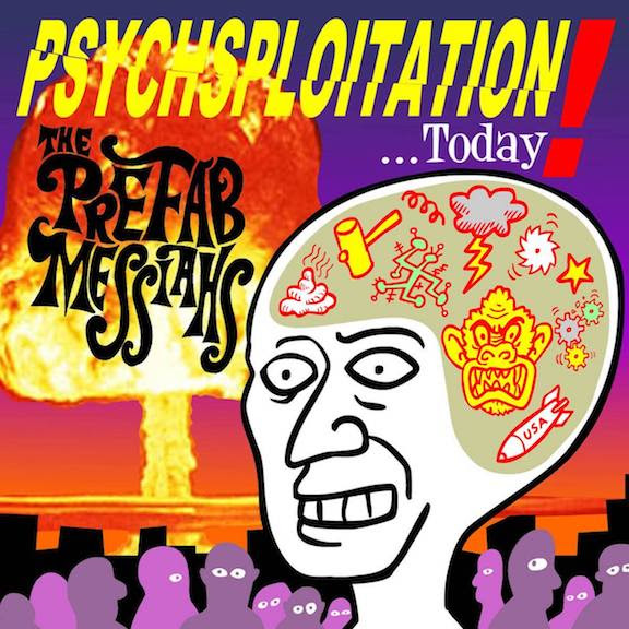The Prefab Messiahs | Psychsploitation | 3hive.com