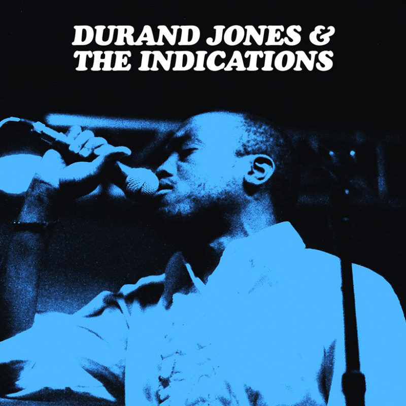 Durand Jones & The Indications | 3hive.com