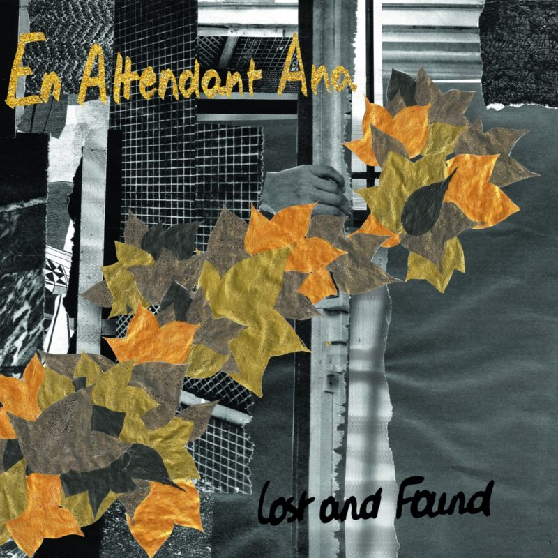 En Attendant Ana | Lost And Found | 3hive.com