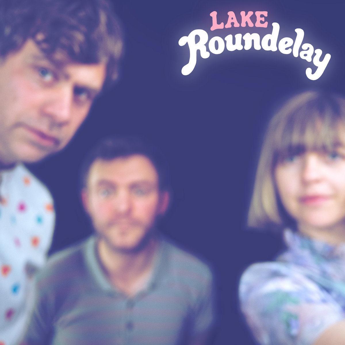 LAKE | Roundelay | 3hive.com