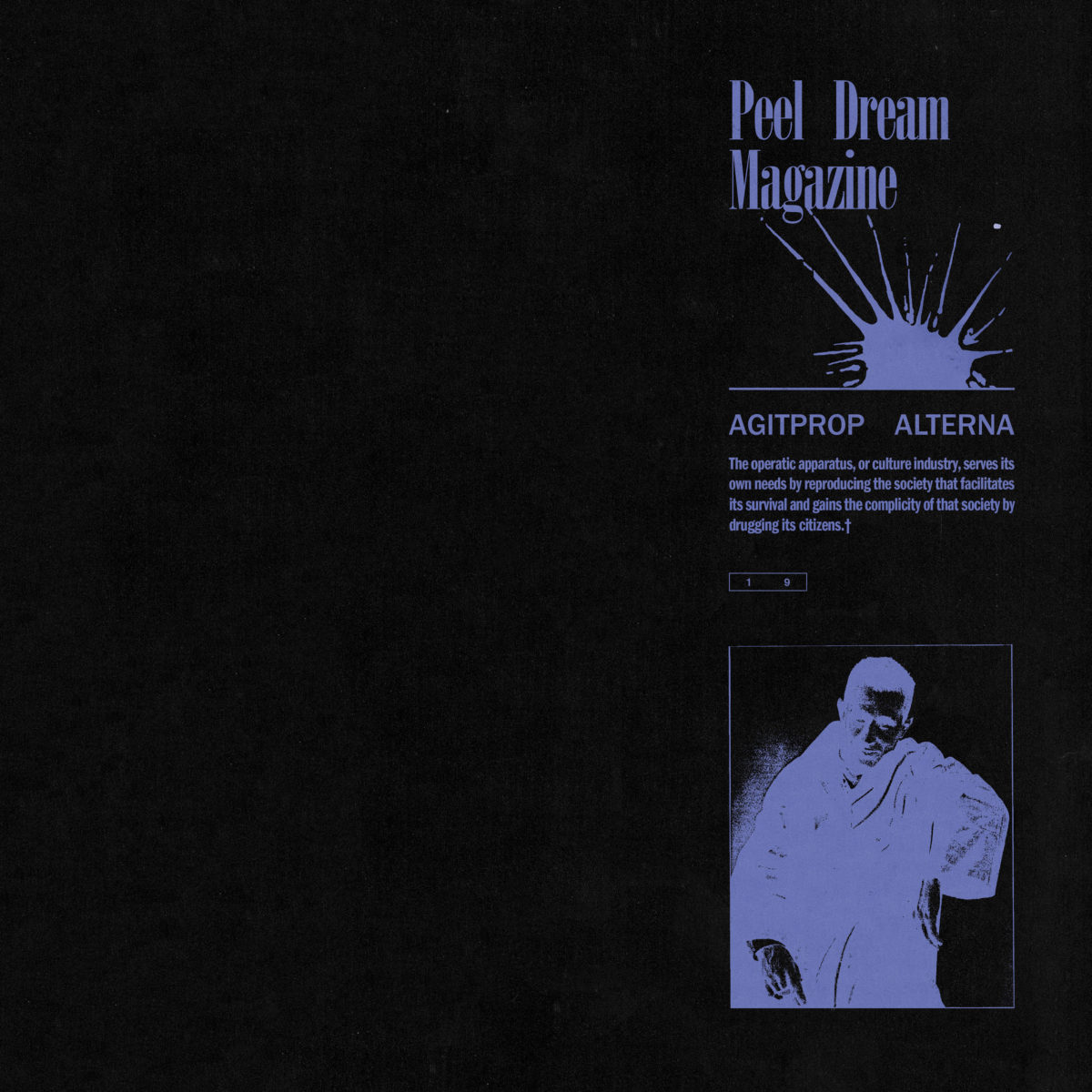 Peel Dream Magazine | Agitprop Alterna | 3hive.com